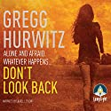 Don't Look Back Audiobook by Gregg Hurwitz Narrated by Laurel Lefkow