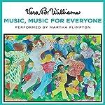 Music, Music for Everyone | Vera B. Williams
