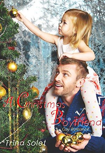 A Christmas Boyfriend: Gay Romance PDF