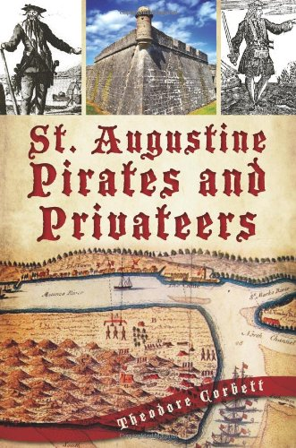 St. Augustine Pirates and Privateers