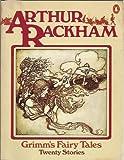 Grimm's Fairy Tales: Twenty Stories (0140049088) by Arthur Rackham