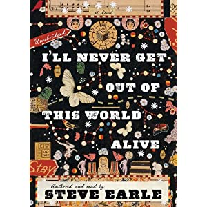 Today's $1.99 Kindle Daily Deal: I'll Never Get Out Of This World Alive