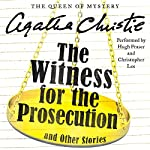 The Witness for the Prosecution and Other Stories | Agatha Christie