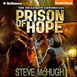 Prison of Hope: Hellequin Chronicles (Unabridged)