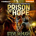 Prison of Hope: Hellequin Chronicles Audiobook by Steve McHugh Narrated by James Langton