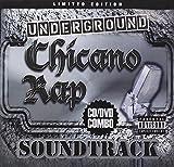 Underground Chicano Rap - Underground Chicano Rap Soundtrack