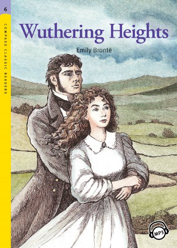 Bronte, Charlotte - Wuthering Heights (Compass Classic Readers Book 60) (English Edition)