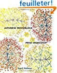 Japanese Woodblock Print Workshop: A...