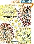 Japanese Woodblock Print Workshop: A...