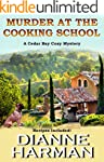 Murder at the Cooking School: Book 7...