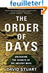 The Order of Days: Unlocking the Secr...