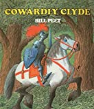 img - for By Bill Peet Cowardly Clyde book / textbook / text book
