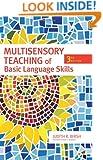Multisensory Teaching of Basic Language Skills, Third Edition
