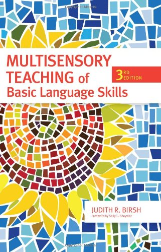 Multisensory Teaching of Basic Language Skills, Third...