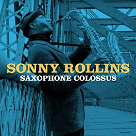Saxophone Colossus (Amazon Edition)