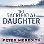 The Sacrificial Daughter | Peter Meredith