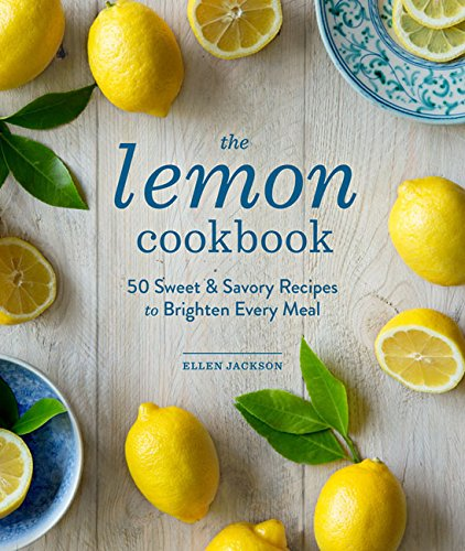 The Lemon Cookbook: 50 Sweet & Savory Recipes to Brighten Every Meal (Fruit Lemon compare prices)