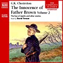 The Innocence of Father Brown, Volume 2 (       UNABRIDGED) by G. K. Chesterton Narrated by David Timson