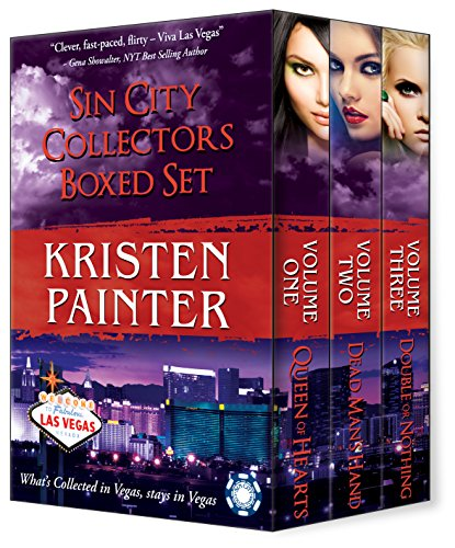 Kristen Painter - Sin City Collectors Boxed Set: Queen of Hearts, Dead Man's Hand, Double or Nothing