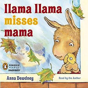 Llama Llama Misses Mama Hörbuch