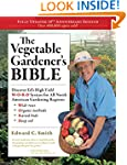 The Vegetable Gardener's Bible, 2nd E...