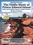 The Fiddle Music of Prince Edward Isl...
