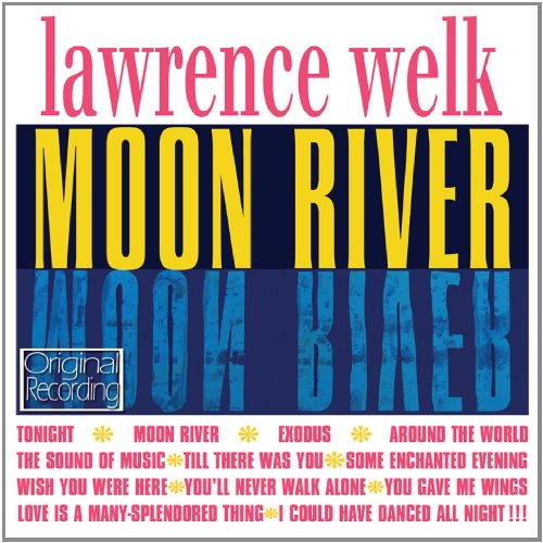 Moon River by Lawrence Welk