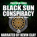 The Black Sun Conspiracy: Order of the Black Sun Book 6 Audiobook by P.W. Child Narrated by Kevin Clay