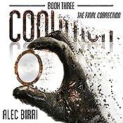 CONDITION Book Three: The Final Correction  | [Alec Birri]