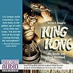 Merian C. Cooper's King Kong | Joe DeVito,Brad Strickland