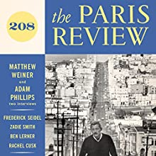 The Paris Review No. 208  by Lorin Stein (editor) Narrated by Jill Melancon, Steve Coulter