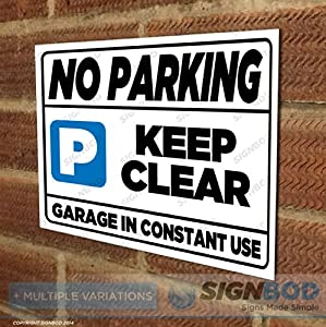 No Parking Sign Keep Clear Garage In Constant Use