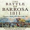 The Battle of Barrosa: Forgotten Battle of the Peninsular War Audiobook by John Grehan, Martin Mace Narrated by Eric Martin