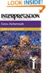 Ezra-Nehemiah (Interpretation Bible C...