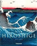 広重 Hiroshige  NBS-J (ニューベーシック・アート・シリーズ),  アデーレ・シュロンブス, タッシェン・ジャパン 2009-03-20