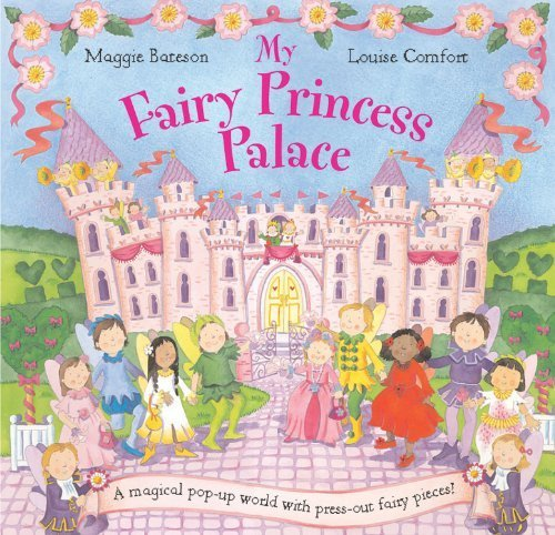 My Fairy Princess Palace By Bateson, Maggie (2004) Hardcover front-724457