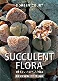 Succulent Flora of Southern Africa: Third Edition
