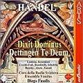 Handel: Dettingen Te Deum/Dixit Dominus