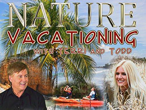 Nature Vacationing