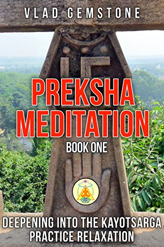 Preksha Meditation 7 Steps for Beginners and Advanced