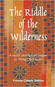 The Riddle of the Wilderness: A much anticipated sequel to