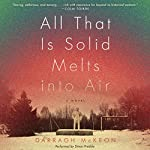 All That Is Solid Melts into Air: A Novel | Darragh McKeon