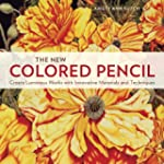The New Colored Pencil: Create Lumino...