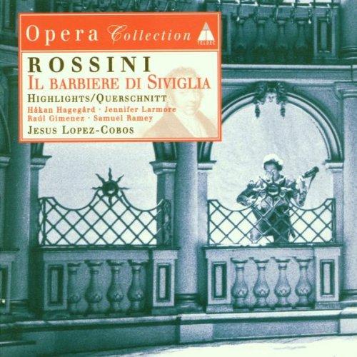 Rossini: Il barbiere di Siviglia / Larmore, Giménez, Ramey [Highlights]