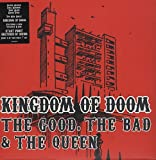The Bad & The Queen, The Good Kingdom of Doom [7