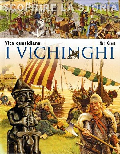 I Vichinghi Vita quotidiana Scoprire la storia PDF