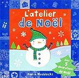 echange, troc Maria Maddocks - L'atelier de Noël