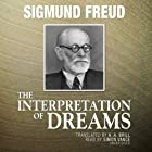 The Interpretation of Dreams (       UNABRIDGED) by Sigmund Freud Narrated by Simon Vance