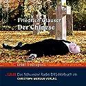 Der Chinese Hörspiel von Friedrich Glauser Gesprochen von: Peter Brogle, Heinz Bühlmann, Walter Hess