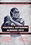 Football Outsiders Almanac 2015: The Essential Guide to the 2015 NFL and College Football Seasons (English Edition)